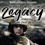 LEGACY – Kongo MadStak, Prod by Don Cuso MadStak